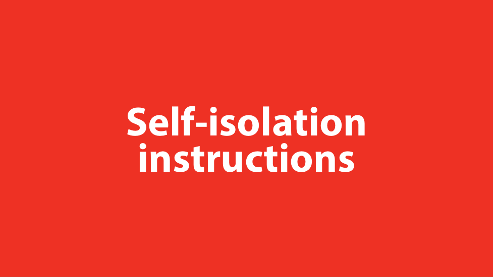 a drawing of a faceText on red background: Self-isolation instructions