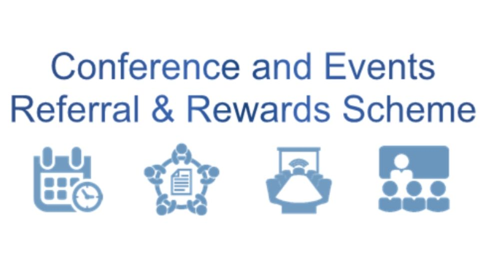 Conference and Events Referral & Rewards Scheme